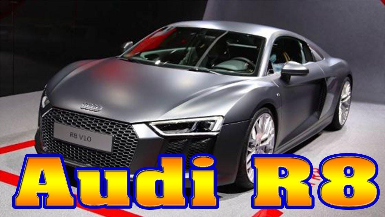 Audi R Audi R Review Audi R Plus Audi - 2018 audi r8 gt