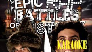 [KARAOKE ♫] Alexander the Great vs Ivan the Terrible. Epic Rap Battles of History [INSTRUMENTAL]