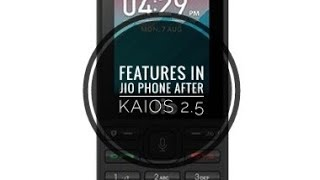 Features in Jio Phone 1 after KAIOS 2.5 UPDATE PART 1