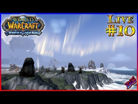 THE NORTH CALLS World Of Warcraft Live Gameplay PART 10