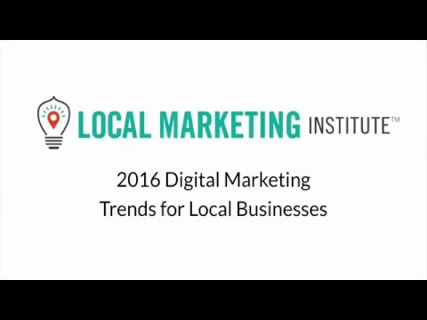 2016 Digital Marketing Trends for Local Businesses