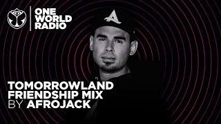 One World Radio - Friendship Mix - Afrojack