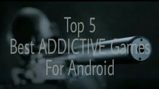 Top 5 Best ADDICTIVE Games under 100Mb For Android
