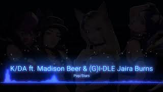 KDA POPSTARS ft Madison Beer, GI DLE, Jaira Burns Hiikyochan Remix)