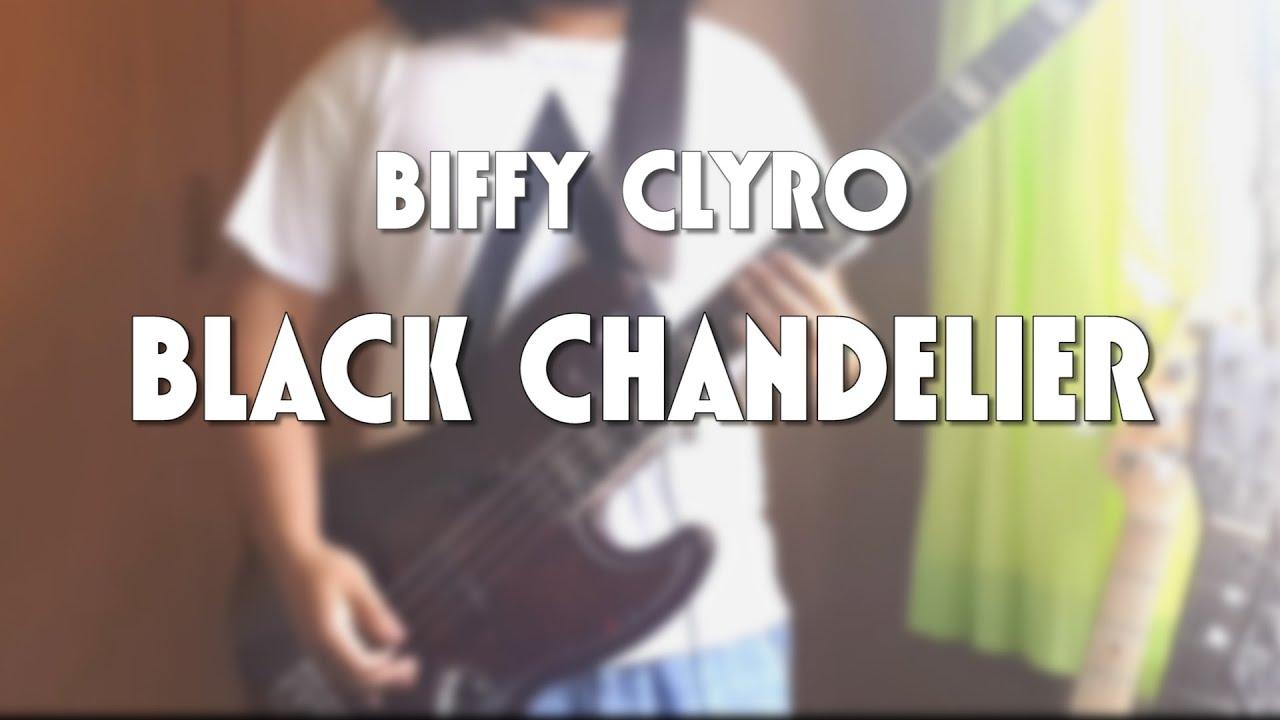 Biffy Clyro Black Chandelier Bass Cover Youtube