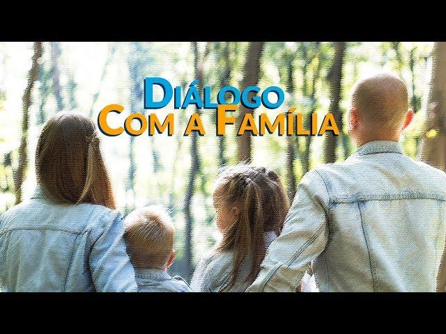 Diálogo Com a Família - Programa Razão para viver