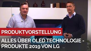 Alles über die OLED Technologie - die neuen OLED 2019 Modelle von LG bei uns im Programm