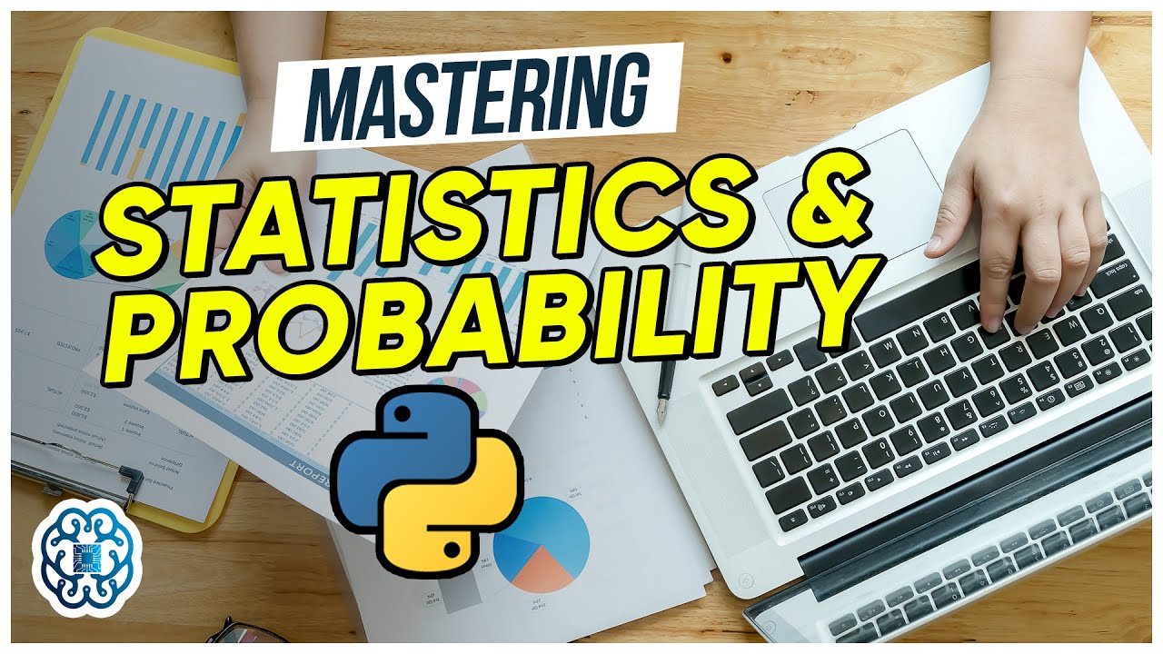 Mastering Probability and Statistics in Python - (Full Video: Series 2)