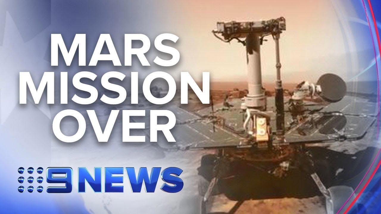 After 15 years, NASA declares Mars rover Opportunity mission over | Nine News Australia