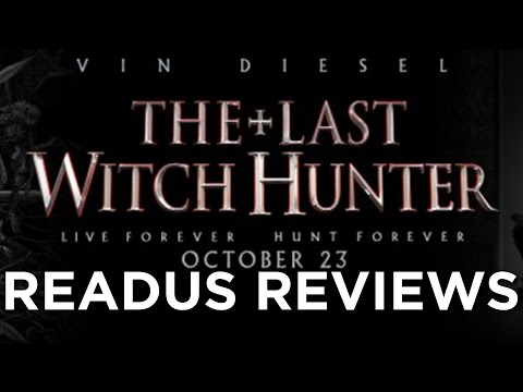 The Last Witch Hunter Review | READUS 101