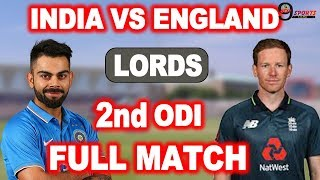 India Vs England| 2nd One Day International 2018|Lord's |Full Match Summary