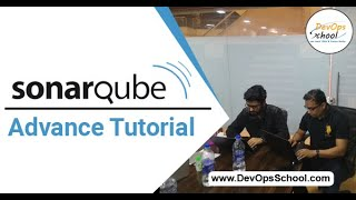 SonarQube Advance Tutorial for Beginners with Demo 2020 — By DevOpsSchool