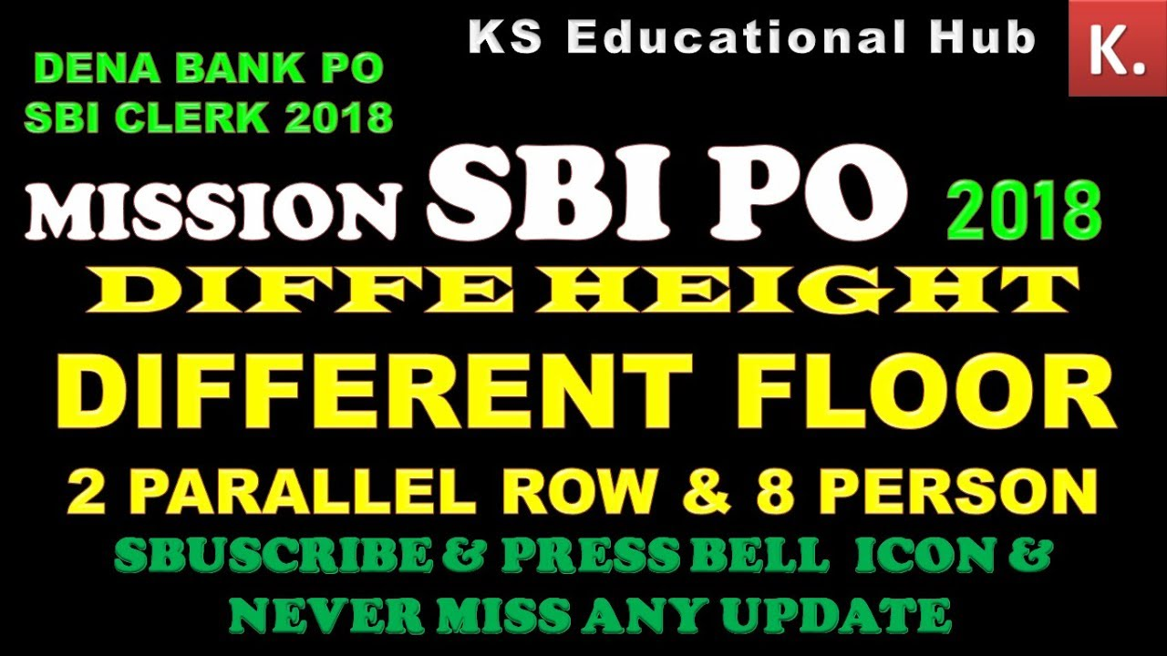 Mission Sbi Po  Different Height Different Floor  Parallel Row Sbi Clerk