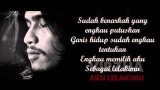 Virza - Aku Lelakimu (Lyric)