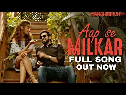 Aap Se Milkar Reprised Ft. Ayushmann Khurrana | Andhadhun | Radhika Apte | Tabu | Amit Trivedi