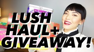LUSH HAUL + GIVEAWAY! | soothingsista
