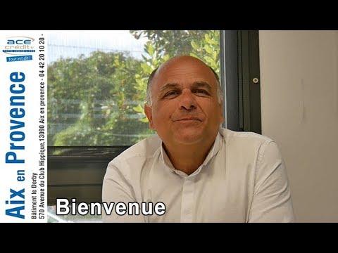 Bienvenue sur la chaîne de ace credit Aix en provence