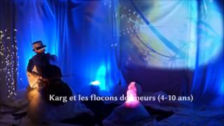 Cie MARMOUSSE'- Spectacle pour enfants- 4-10 ans- spectacle arbre de noel- Rennes-  Bretagne-Nantes
