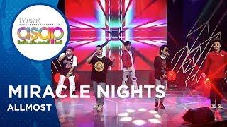 ALLMO$T - Miracle Nights | iWant ASAP Highlights