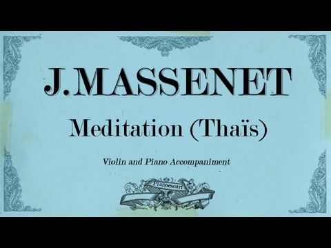 J.Massenet - Meditation (Thaïs) - Piano Acconpaniment