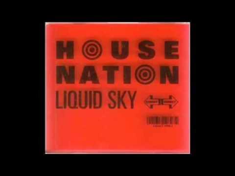 Liquid Sky - House Trance Nation