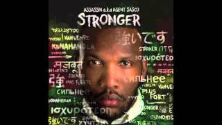 "Assassin aka Agent Sasco - ""Stronger"" (prod by Silly Walks Discotheque)"