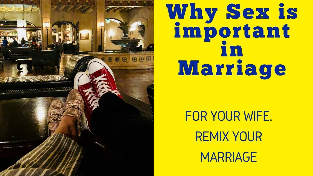 Why sex in marriage is important