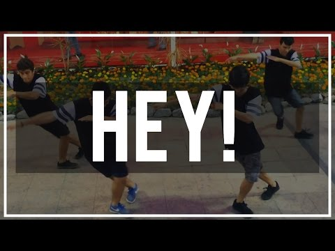 HEY  - CHOREOGRAPHY FREE STEP LOS COCAS