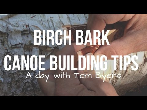 Birch bark Canoe tips with Tom Byers