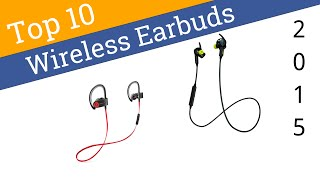 10 Best Bluetooth Earbuds 2015