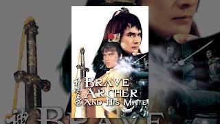 Brave Archer et Son Compagnon