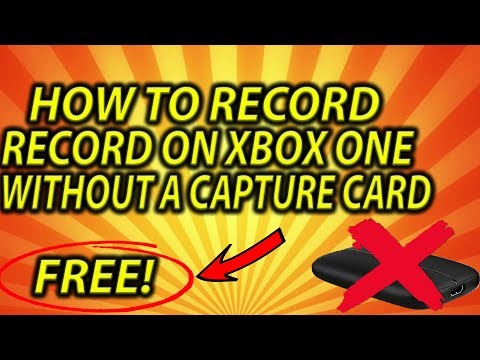 (2018) HOW TO RECORD ON XBOX ONE WITHOUT A CAPTURE CARD!