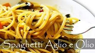 Garlic Spaghetti - Spaghetti Aglio E Olio Recipe - Pasta With Garlic And Olive Oil