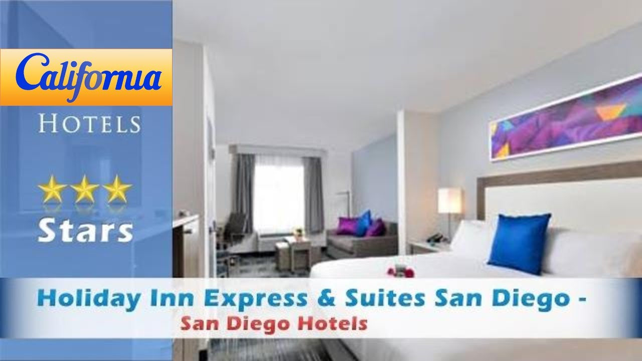 Holiday Inn Express & Suites San Diego - Hotel Circle, San Diego ...