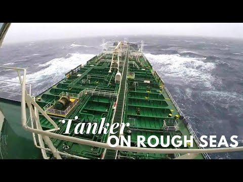 Tanker in rough seas | Life at Sea | Living on tanker