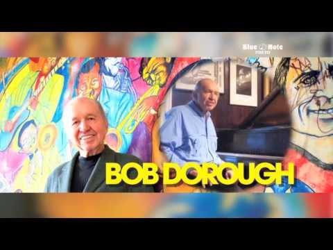 BOB DOROUGH : BLUE NOTE TOKYO 2013 trailer