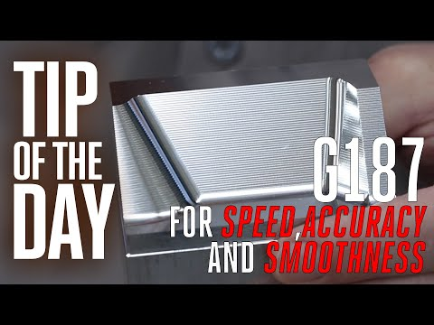 Use G187 for Better Surface Finish and Faster Cycle Times - Haas Automation Tip of the Day