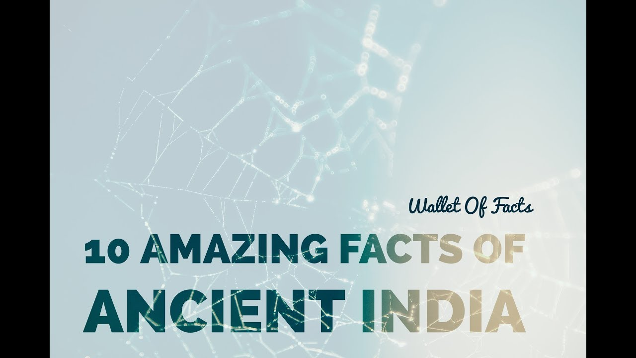 10 Amazing Facts Of Ancient India | EVery Indian Must Watch | Wallet Of  Facts | OMG Facts