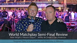 BetVictor World Matchplay Semi Final Review - It's a Gary Anderson vs Mensur Suljovic Final 🎯