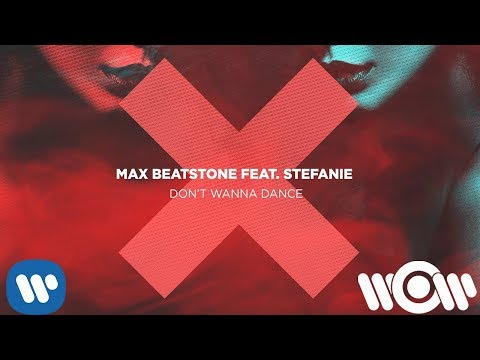 Max Beatstone - Don't Wanna Dance (feat. Stefanie) | Official Lyric Video thumbnail