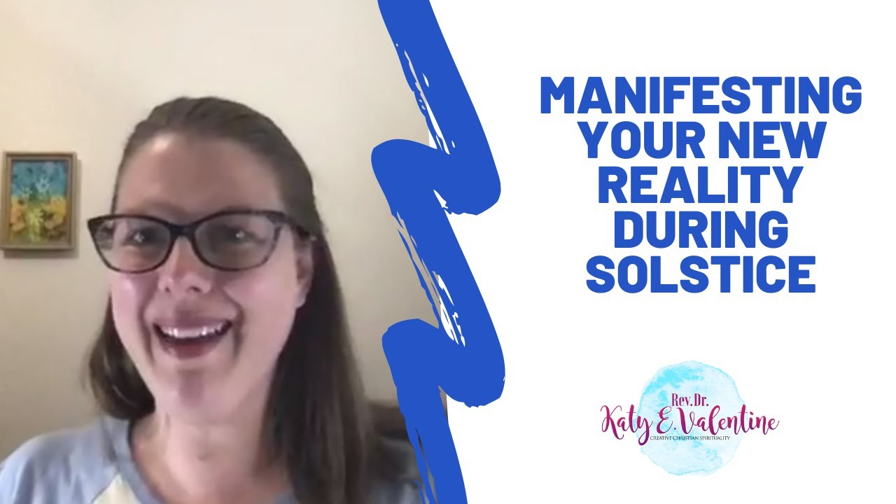 Manifesting Your New Reality During Solstice