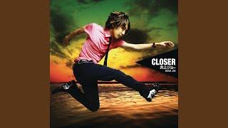 Closer (English Version)