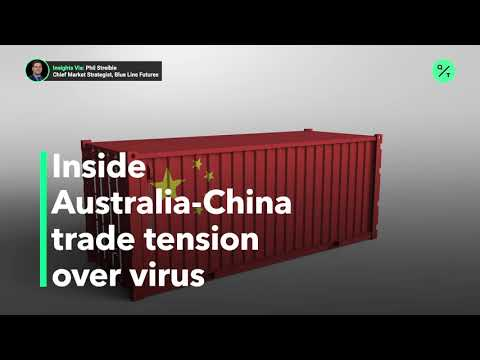 Inside the Australia-China Trade Tension Over Covid-19