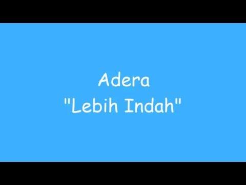 Lebih Indah - Adera  (lirik)