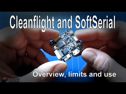 Cleanflight SoftSerial - Overview and usage on Naze32 and Seriously Pro F3 with Cleanflight