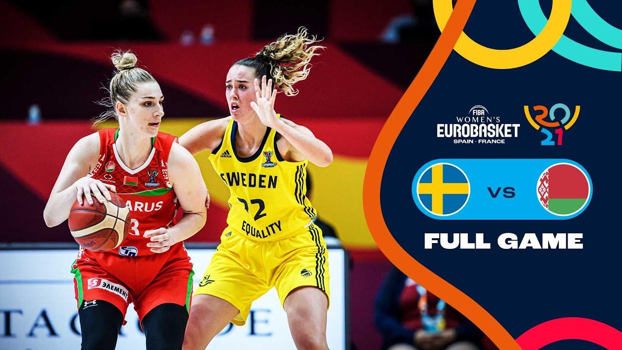 Sweden v Belarus   Full Game - FIBA Women's EuroBasket 2021 Final Round