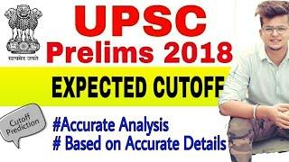 UPSC CUT OFF PRELIMS 2018 prediction analysis review cutoff ias pcs upsc latest news ( 3 JUNE 2018 )
