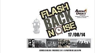 FLASHBACK NOISE 17 DE AGOSTO 2014