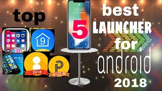 top 5 best launcher for android in Google play store 2018
