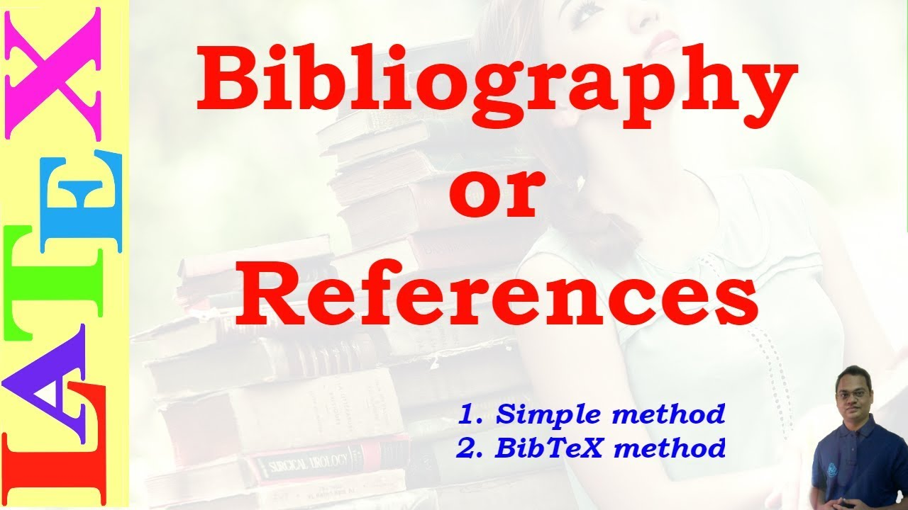 Bibliography in latex latex tutorial episode 12 youtube for Ep ptable queue proc